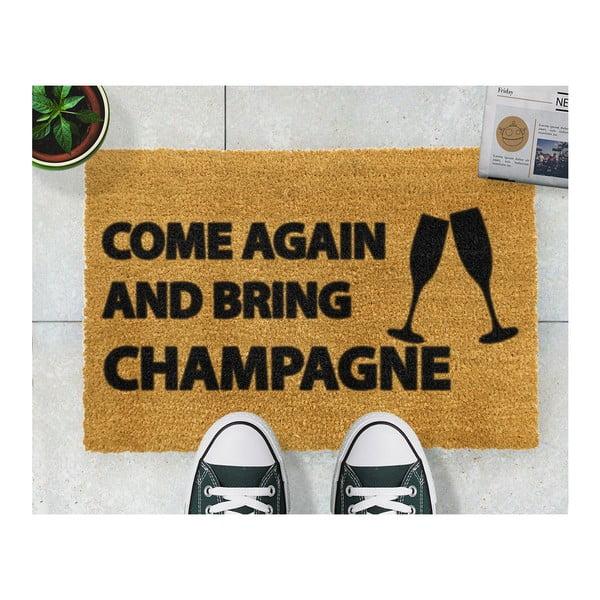 Wycieraczka z naturalnego kokosowego włókna Artsy Doormats Come Again & Bring Champagne, 40x60 cm