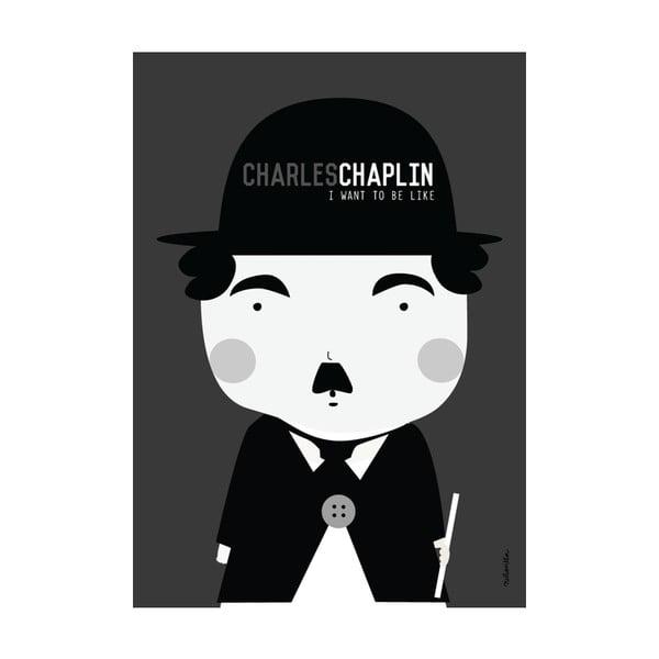 Plakát I want to be like Charlie Chaplin