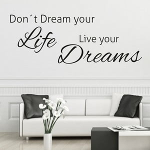 Černá samolepka na stěnu Wallvinil Live Your Dreams