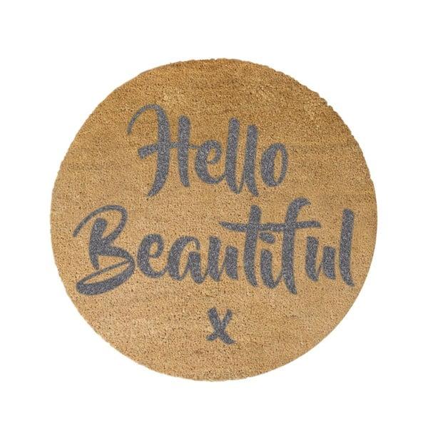 Šedá kulatá rohožka z přírodního kokosového vlákna Artsy Doormats Hello Beautiful, ⌀70cm