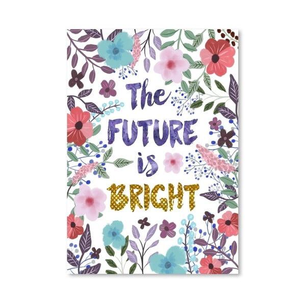 Plakát od Mia Charro - The Future Is Bright