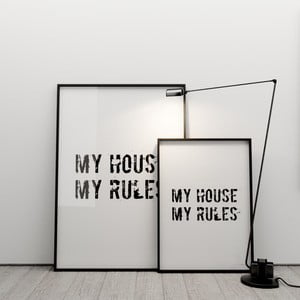 Plakát My house, my rules, 50x70 cm