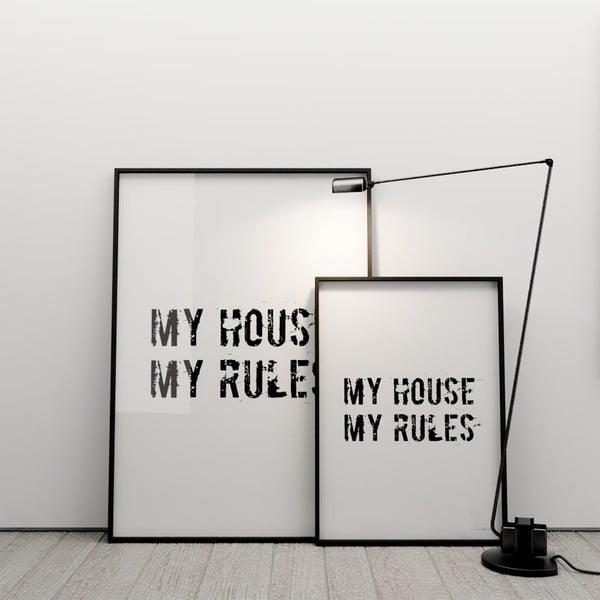 Plakát My house, my rules, 50x70 cm