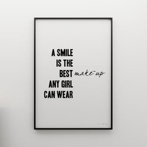 Plakát A smile is the best make up any girl can wear, 100x70 cm