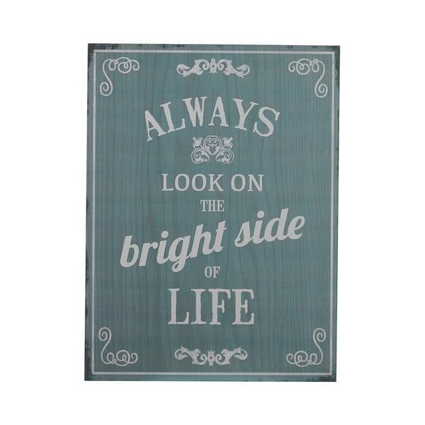Cedule Bright Side, 40x30 cm