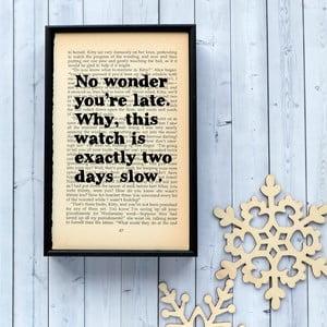 Plakát v dřevěném rámu Alice in Wonderland No Wonder