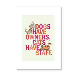 Autorský plakát Dogs have owner