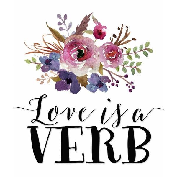 Plakát v dřevěném rámu Love is a verb, 38x28 cm