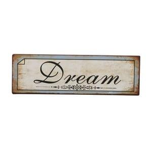 Cedule Dream, 31x10 cm