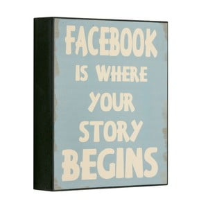 Cedule Facebook is where your, 25x21 cm