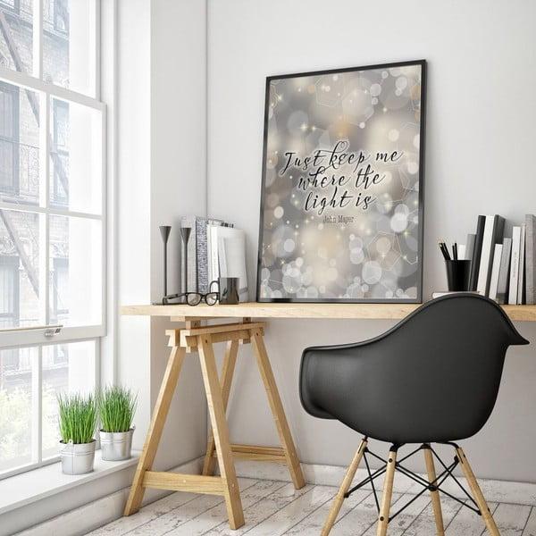 Plakát v dřevěném rámu Just keep me, 38x28 cm