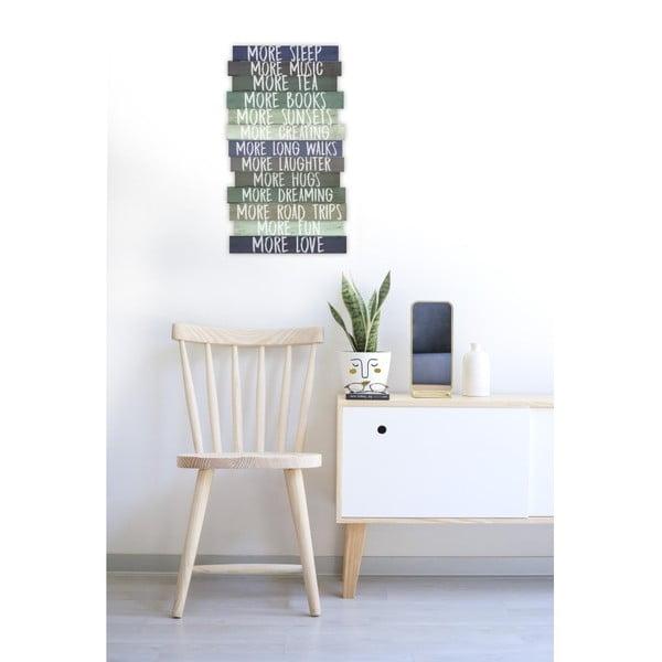 Nástěnná dřevěná dekorace Really Nice Things I Want More, 30 x 50 cm
