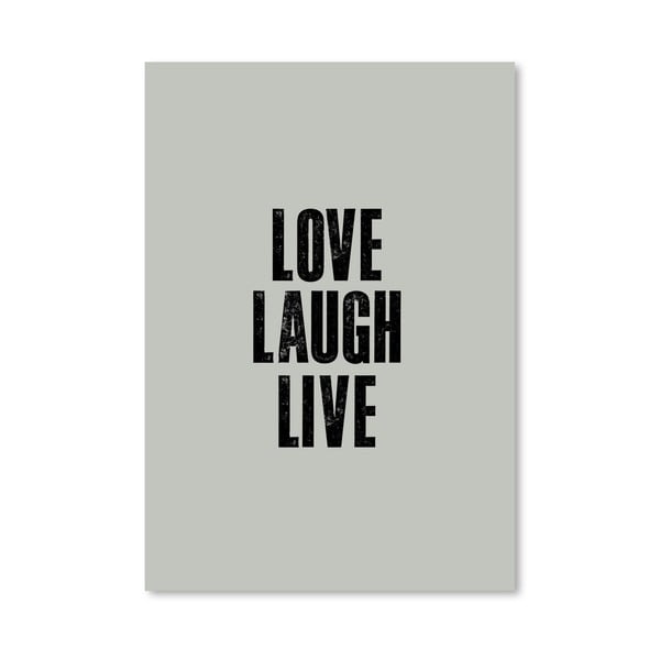 Plakát Love Laugh Live, 42x60 cm
