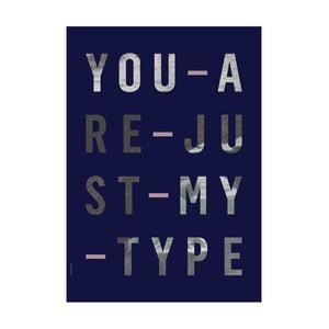 Autorský plakát Just My Type, A3