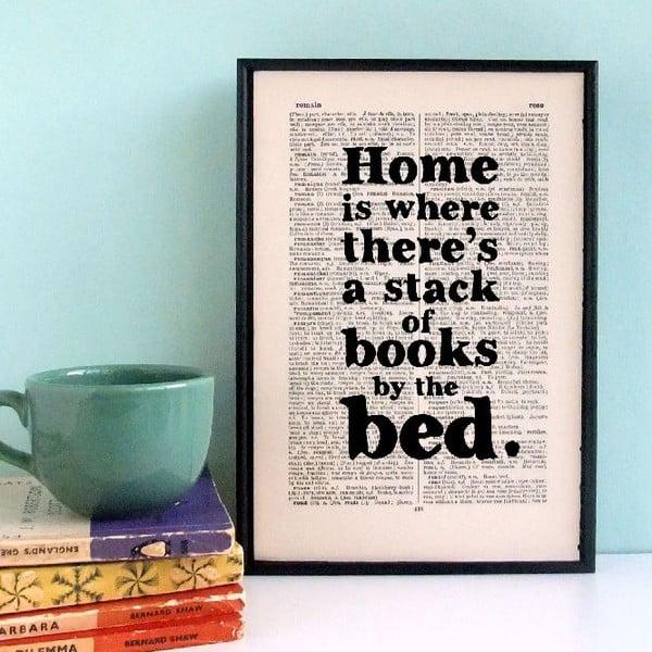 Plakát v dřevěném rámu Home is a Stack of Books