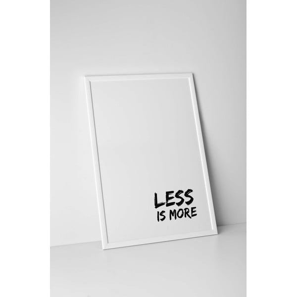 Autorský plakát Less Is More, vel. A3