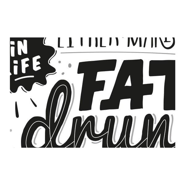 Plakát Fat Drunk Pregnant BW, A3