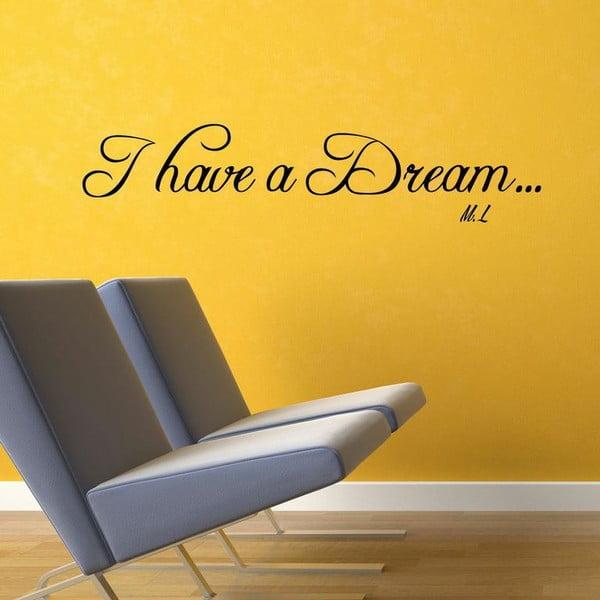 Samolepka I Have a Dream