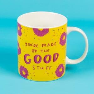Keramický hrnek Happy News Youre Made Of The Good Stuff, 400 ml