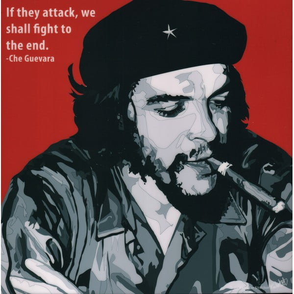 Obraz Che Guevara - If the attack, we shall fight till the end