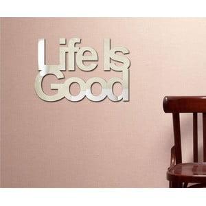 Dekorativní zrcadlo Life's Good