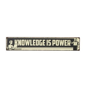 Cedule Knowledge is power, 49x9 cm