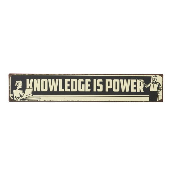 Cedule Knowledge is power, 49x9 cm