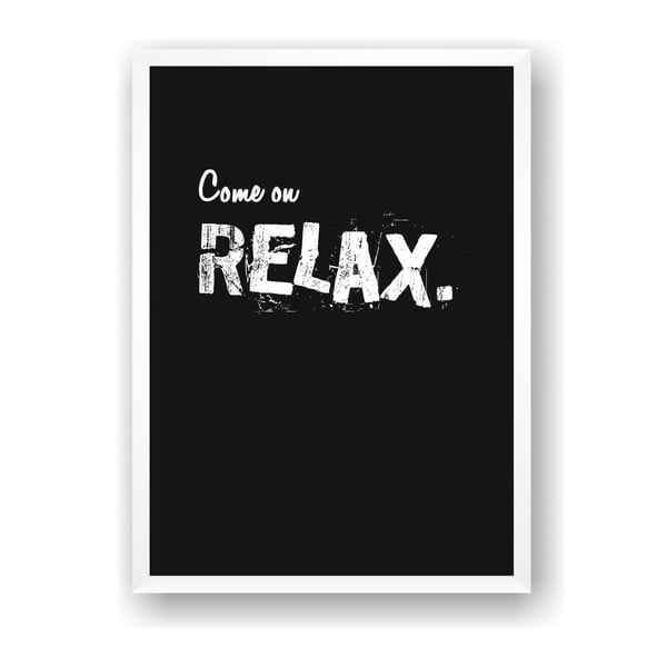 Poster Nord & Co Come On Relax, 30 x 40 cm