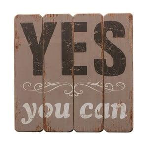 Závěsná cedule Yes You Can