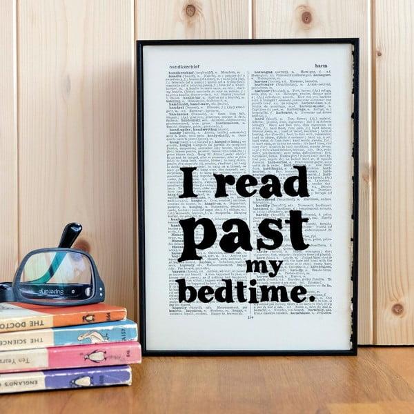 Plakát v dřevěném rámu I Read Past My Bedtime
