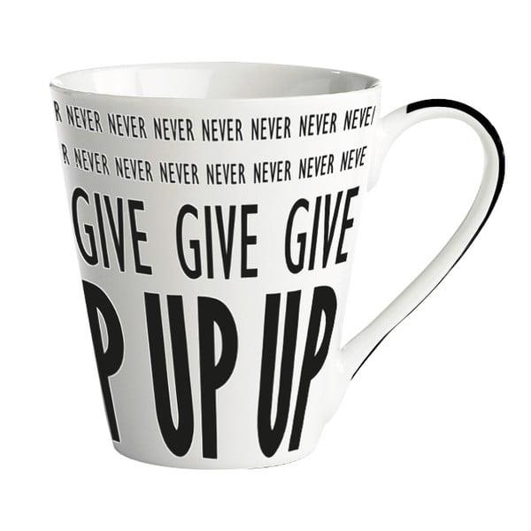 "Porcelánový hrnek ""Never never give up"""