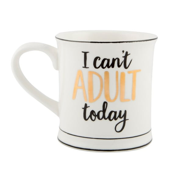 Cană din porțelan Sass & Belle I Cant Adult Today, 400 ml
