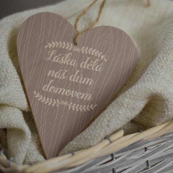 Dřevěné srdce Láska dělá nás dům domovem, šedé