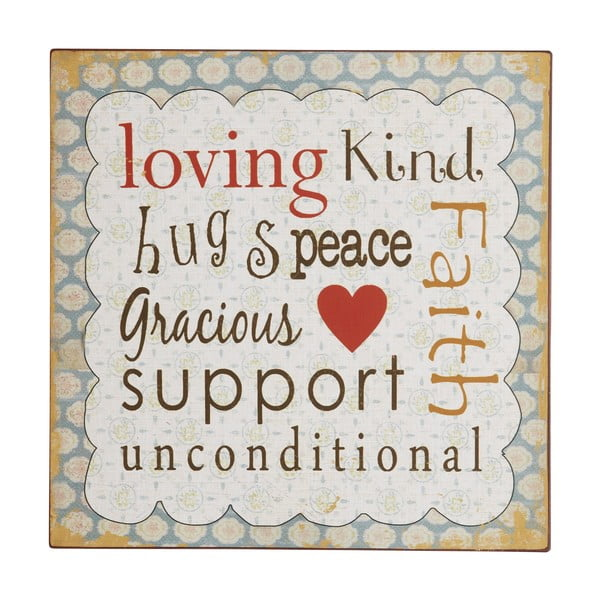 Cedule Loving, kind, hugs , 31x31 cm