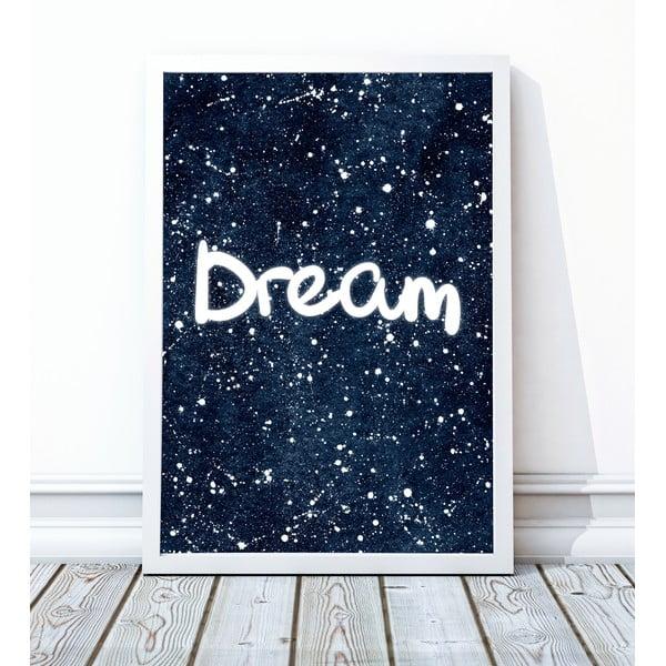 Zarámovaný plakát Dream, 30x40 cm