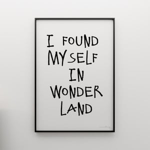 Plakát I found myself in wonderland, 100x70 cm