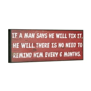 Cedule If a man says he will, 14x40 cm