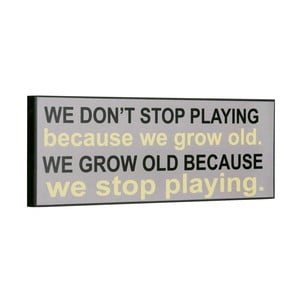 Cedule We don´t stop playing, 14x40 cm