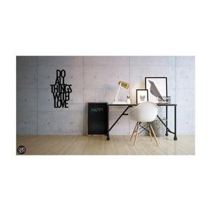 Samolepka na zeď Dekosign Do All Thing With Love