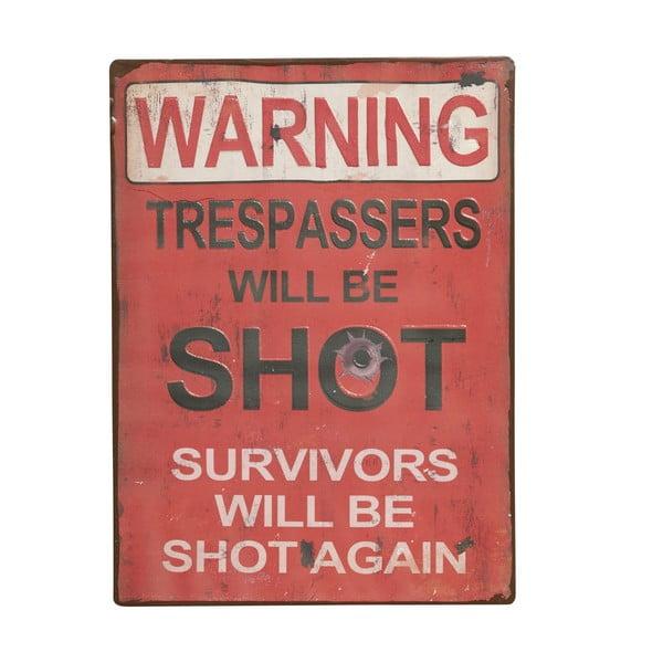 Cedule Warning! Trespassers will, 35x26 cm