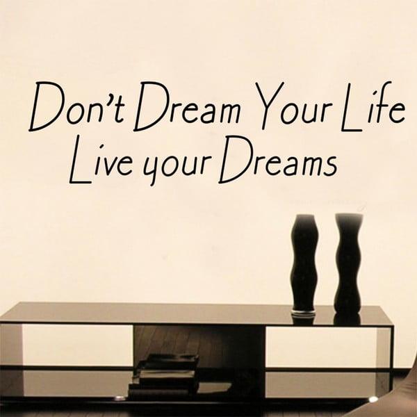 Dekorativní samolepka Live Your Dream, 19x60 cm