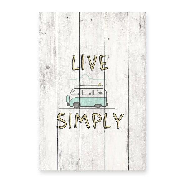 Nástěnná cedule Live Simply