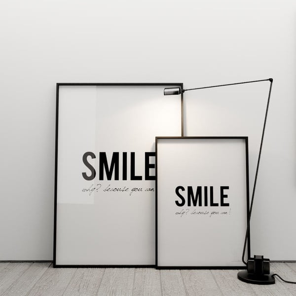 Plakát Smile! Why? Because you can!, 100x70 cm