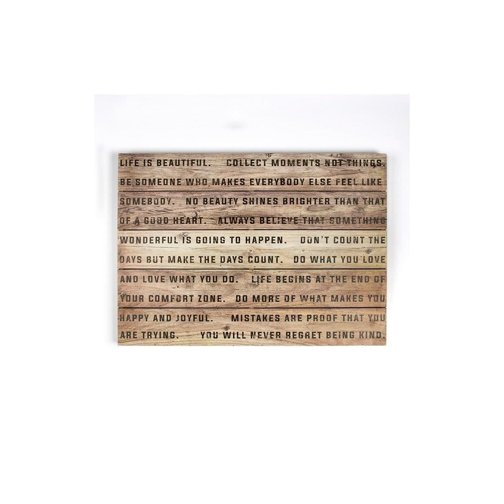 Dřevěný obraz Graham & Brown Life, 70 x 50 cm