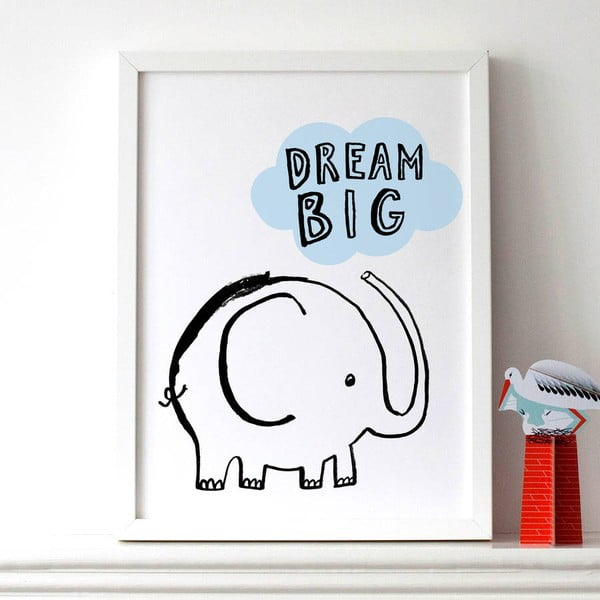 Plakát Karin Åkesson Design Dream Big Elephant, 30x40 cm