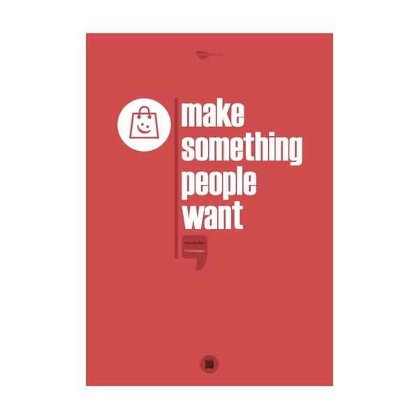 Plakát Make something people want, 100x70 cm