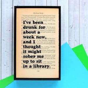 Plakát v dřevěném rámu The Great Gatsby Drunk