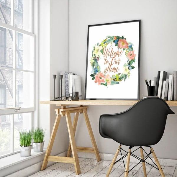 Plakát v dřevěném rámu Welcome to our home, 38x28 cm