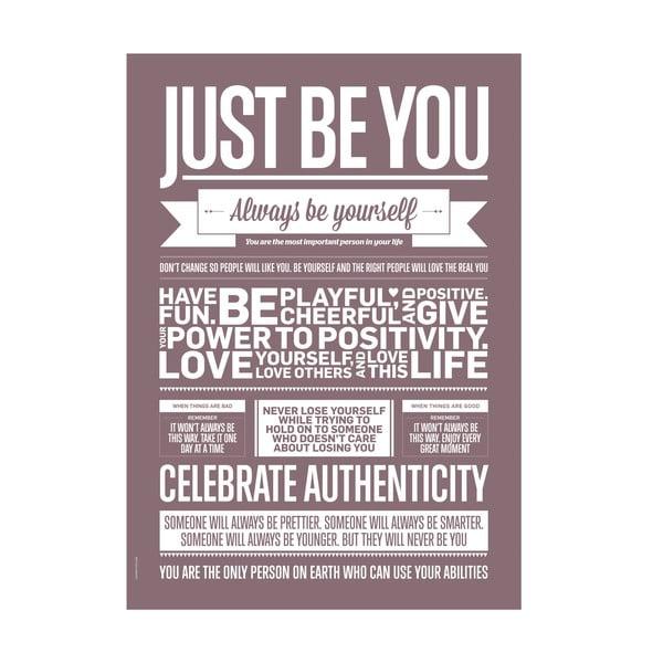 Autorský plakát Just Be You, A3