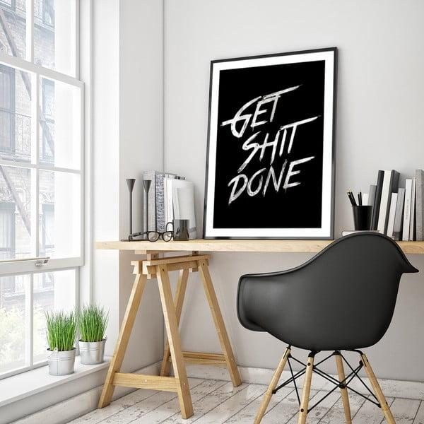 Plakát v dřevěném rámu Get shit done, 38x28 cm